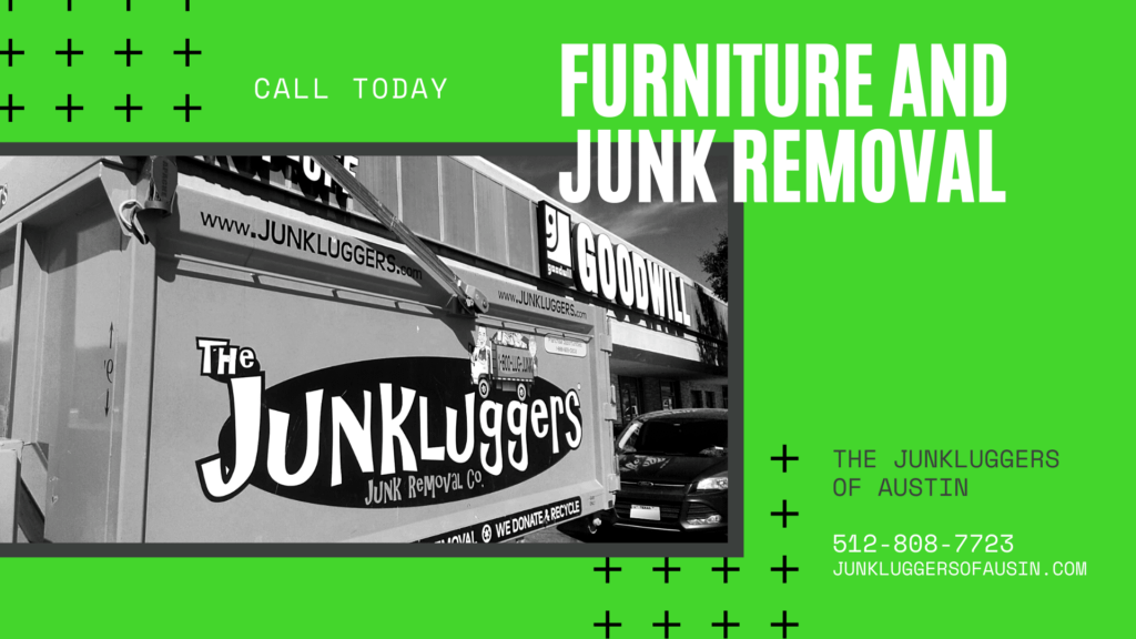 Austin Furniture Removal - The Junkluggers